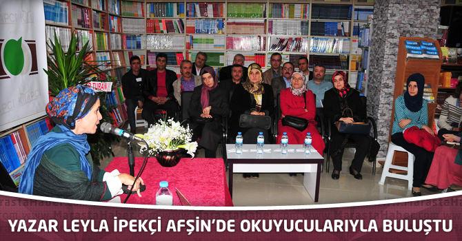 Yazar Leyla İpekçi Afşin'de Okuyucularıyla Buluştu