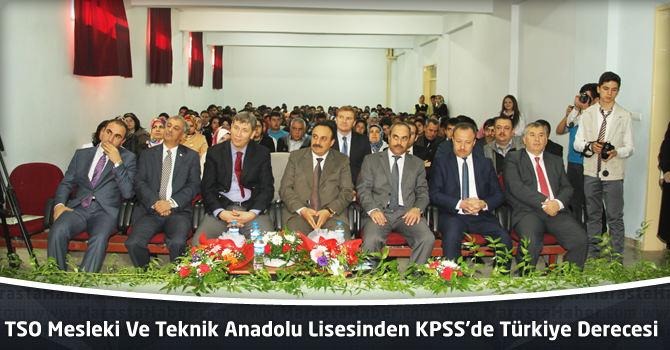 TSO Mesleki Ve Teknik Anadolu Lisesinden KPSS'de Türkiye Derecesi