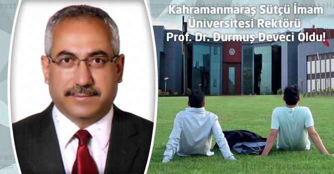 Kahramanmaraş Sütçü İmam Üniversitesi Rektörü Prof. Dr. Durmuş Deveci Oldu!