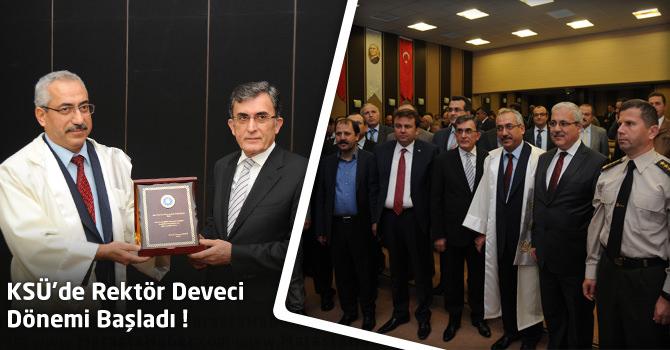 KSÜ'de Rektör Prof. Dr. Durmuş Deveci Dönemi Başladı !