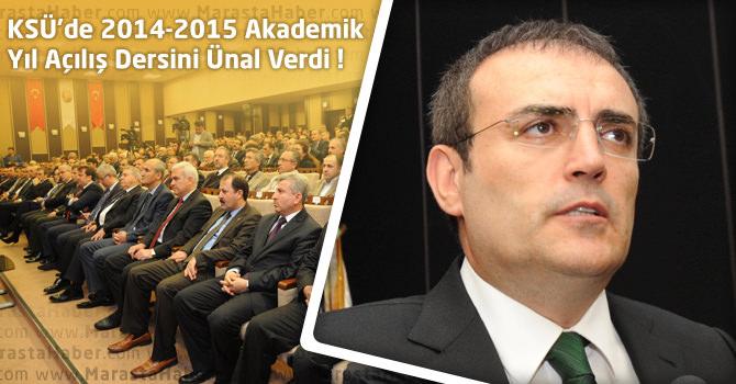 KSÜ'de 2014-2015 Akademik Yıl Açılış Dersini Mahir Ünal Verdi