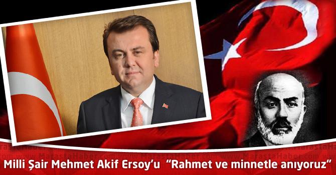 "Milli Şair Mehmet Akif Ersoy'u ""Rahmet ve minnetle anıyoruz"""