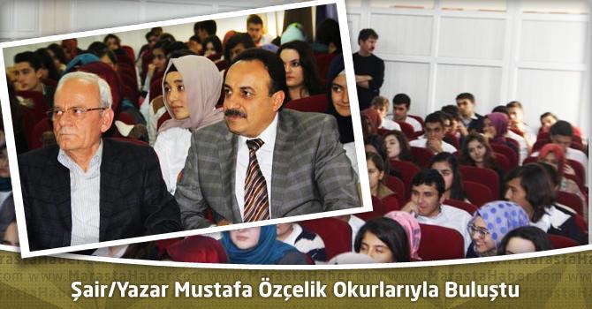 Şair/Yazar Mustafa Özçelik Okurlarıyla Buluştu