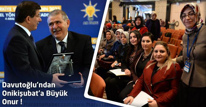 Başbakan Davutoğlu'ndan Onikişubat Belediyesi'ne Büyük Onur