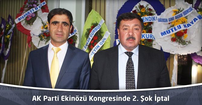 AK Parti Ekinözü Kongresinde 2. Şok İptal