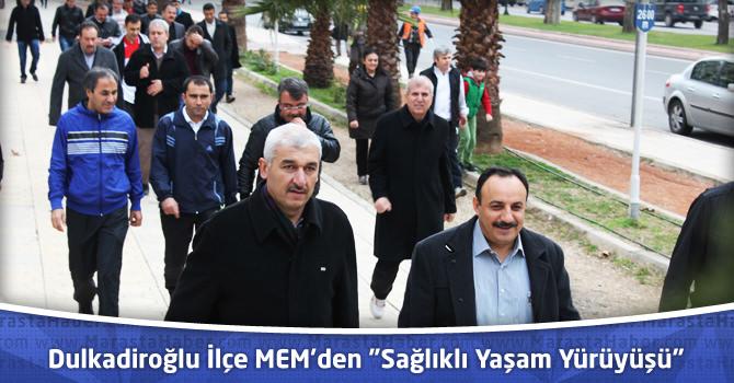 """Dulkadiroğlu İlçe Milli Eğitim Müdürlüğünden """"Sağlıklı Yaşam Yürüyüşü"""""""