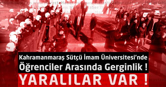 Kahramanmaraş KSÜ'de Öğrenciler Arasında Gerginlik!