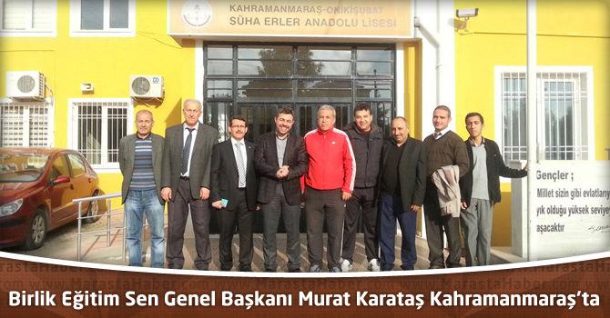 Eğitim Sen Genel Başkanı Murat Karataş Kahramanmaraş'ta