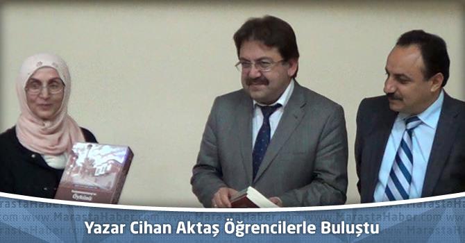 Yazar Cihan Aktaş Kahramanmaraş'ta Öğrencilerle Buluştu