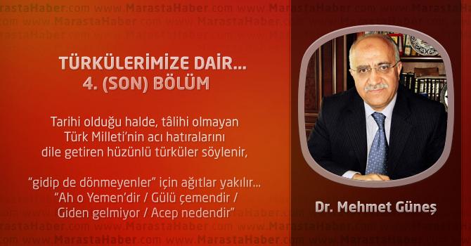 Türkülerimize Dair… (4. ve Son Bölüm)