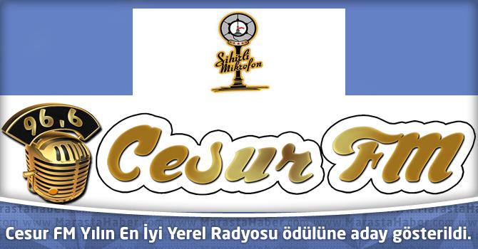 Cesur FM Yılın En İyi Yerel Radyosu ödülüne aday gösterildi.