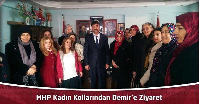 MHP Kadın Kollarından Demir'e Ziyaret