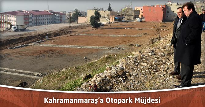 Kahramanmaraş'a Otopark Müjdesi