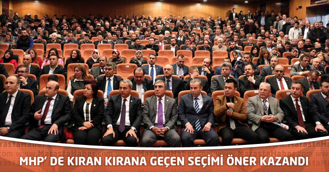 MHP' de Kıran Kırana Geçen Seçimi Öner Kazandı