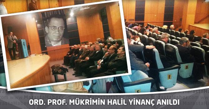 Maraş Türk Ocağı Ord. Prof. Mükrimin Halil Yinanç'ı Andı