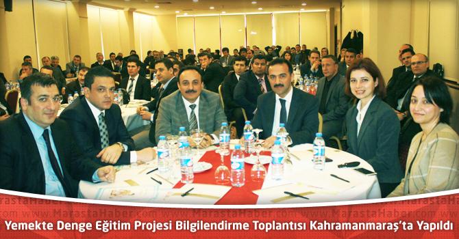Yemekte Denge Eğitim Projesi Bilgilendirme Toplantısı Kahramanmaraş'ta Yapıldı