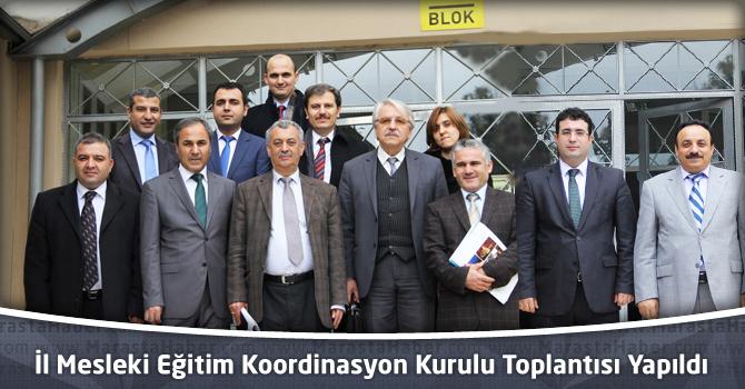 İl Mesleki Eğitim Koordinasyon Kurulu Toplantısı Yapıldı