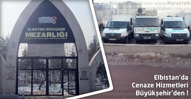Elbistan'da Cenaze Hizmetleri Kahramanmaraş Büyükşehir'den