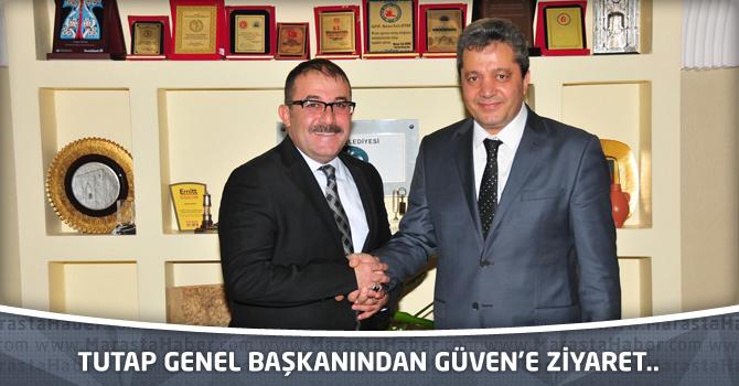 TUTAP genel başkanından Güven'e ziyaret..
