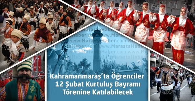 Kahramanmaraş'ta Öğrenciler 12 Şubat Kurtuluş Bayramı Törenine Katılabilecek