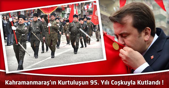 Kahramanmaraş'ın Kurtuluşun 95. Yılı Coşkuyla Kutlandı