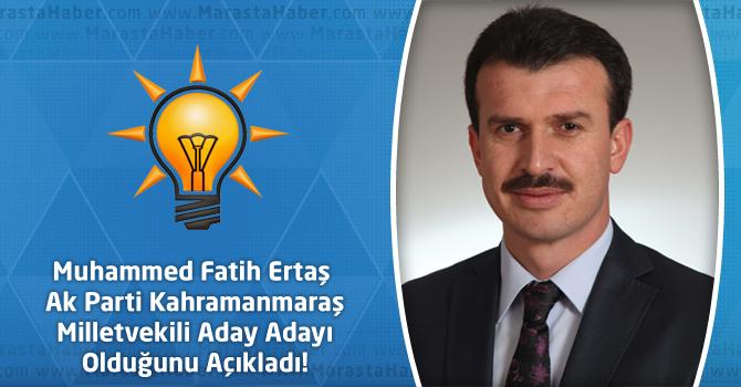 Muhammed Fatih Ertaş Ak Parti Kahramanmaraş Milletvekili Aday Adayı