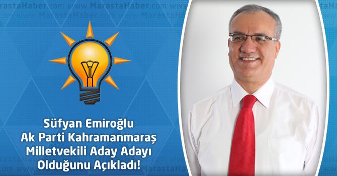 Süfyan Emiroğlu Ak Parti Kahramanmaraş Milletvekili Aday Adayı