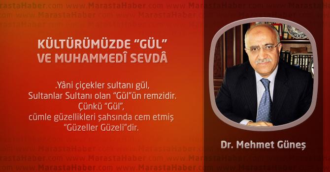 """Kültürümüzde """"Gül"""" Ve Muhammedî Sevdâ"""