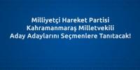 MHP, Kahramanmaraş Aday Adaylarını Tanıtacak