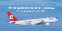 THY ile Kahramanmaraş'tan İstanbul'a Artık Günde 2 Uçuş Var