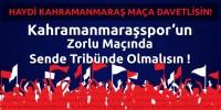 Tüm Kahramanmaraş'ı Kahramanmaraşspor Maçına Davet Ediyoruz !