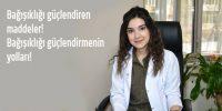 Diyetisyen Melike Bektaşoğlu'ndan Bağışıklığı güçlendirmenin yolları!