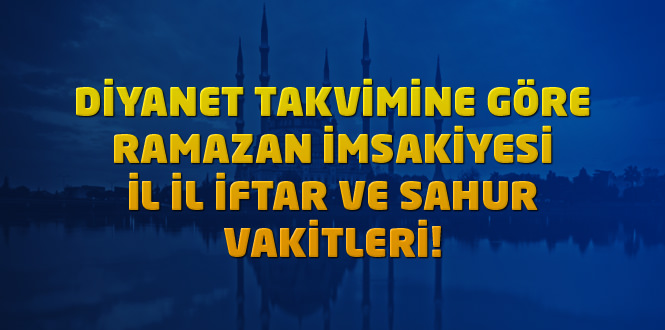 Ankara imsakiye 2020 ramazan – Diyanet iftar vakti ve sahur saati ne kadar kaldı
